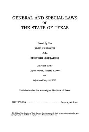 Primary view of object titled 'General and Special Laws of The State of Texas Passed By The Regular Session of the Eightieth Legislature, Volume 5'.