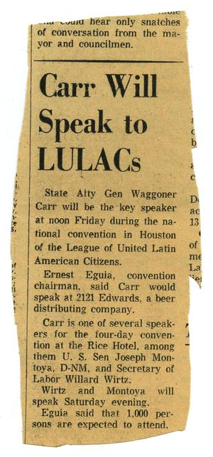 Primary view of object titled 'Carr will speak to LULACs'.