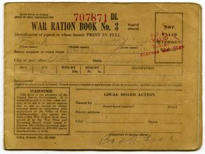 Primary view of object titled '[Frank Latlip, Senior's War Ration Book Three]'.