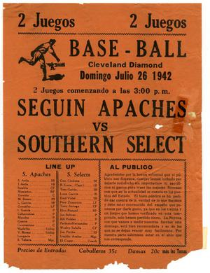 [Advertisement of a baseball game between Seguin Apaches and Southern Select]