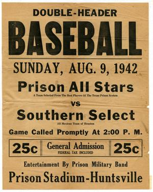 Primary view of object titled '[Advertisement of a baseball game between Prison All Stars and Southern Select]'.