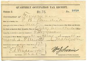 Primary view of object titled 'Quarterly Occupation Tax Receipt Number 1040'.