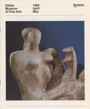 Dallas Museum of Fine Arts Bulletin, April-May 1980