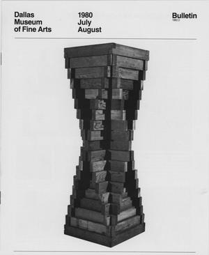 Primary view of object titled 'Dallas Museum of Fine Arts Bulletin, July-August 1980'.