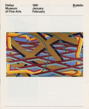 Primary view of object titled 'Dallas Museum of Fine Arts Bulletin, January-February 1981'.