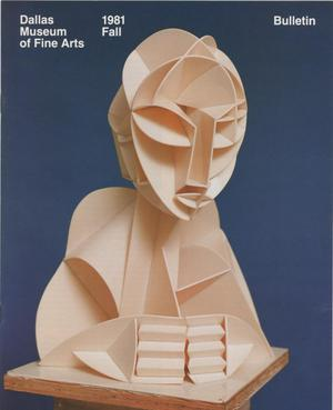 Primary view of object titled 'Dallas Museum of Fine Arts Bulletin, Fall 1981'.