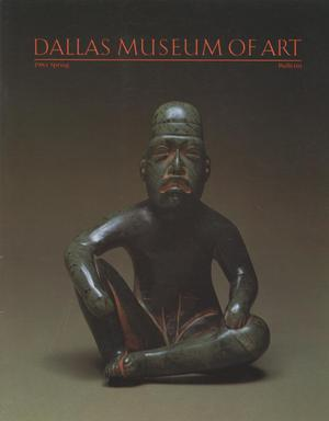 Primary view of object titled 'Dallas Museum of Art Bulletin; 1984 Spring'.