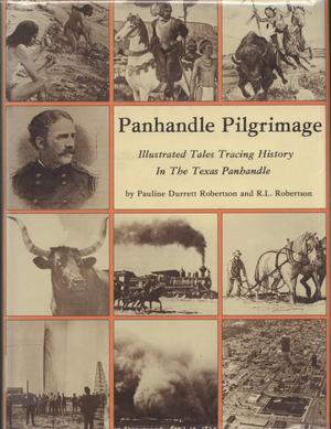 Panhandle Pilgrimage: Illustrated Tales Tracing History in the Texas Panhandle