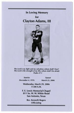 Primary view of object titled '[Funeral Program for Clayton Adams, III, March 29, 2006]'.