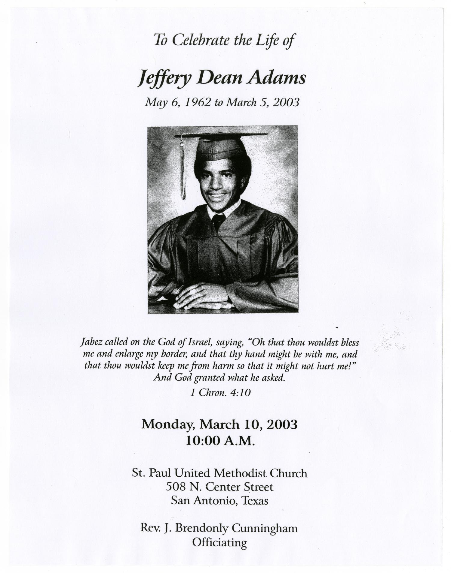 [Funeral Program for Jeffery Dean Adams, March 10, 2003]                                                                                                      [Sequence #]: 1 of 8