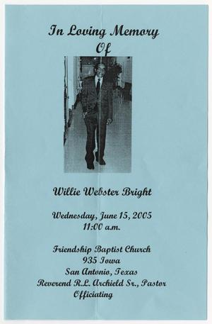 [Funeral Program for Willie Webster Bright, June 15, 2005]