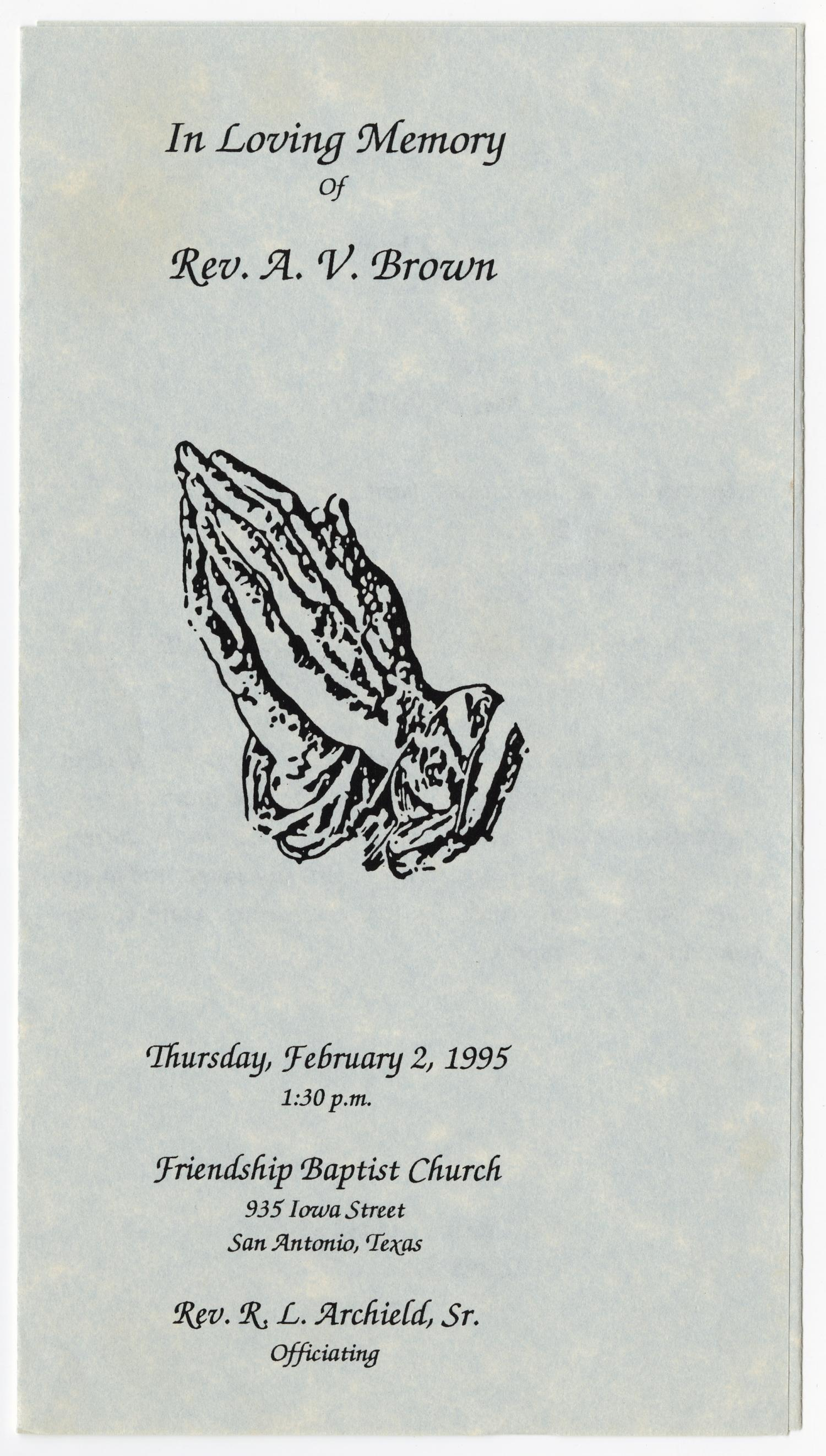 [Funeral Program for A. V. Brown, February 2, 1995]                                                                                                      [Sequence #]: 1 of 3