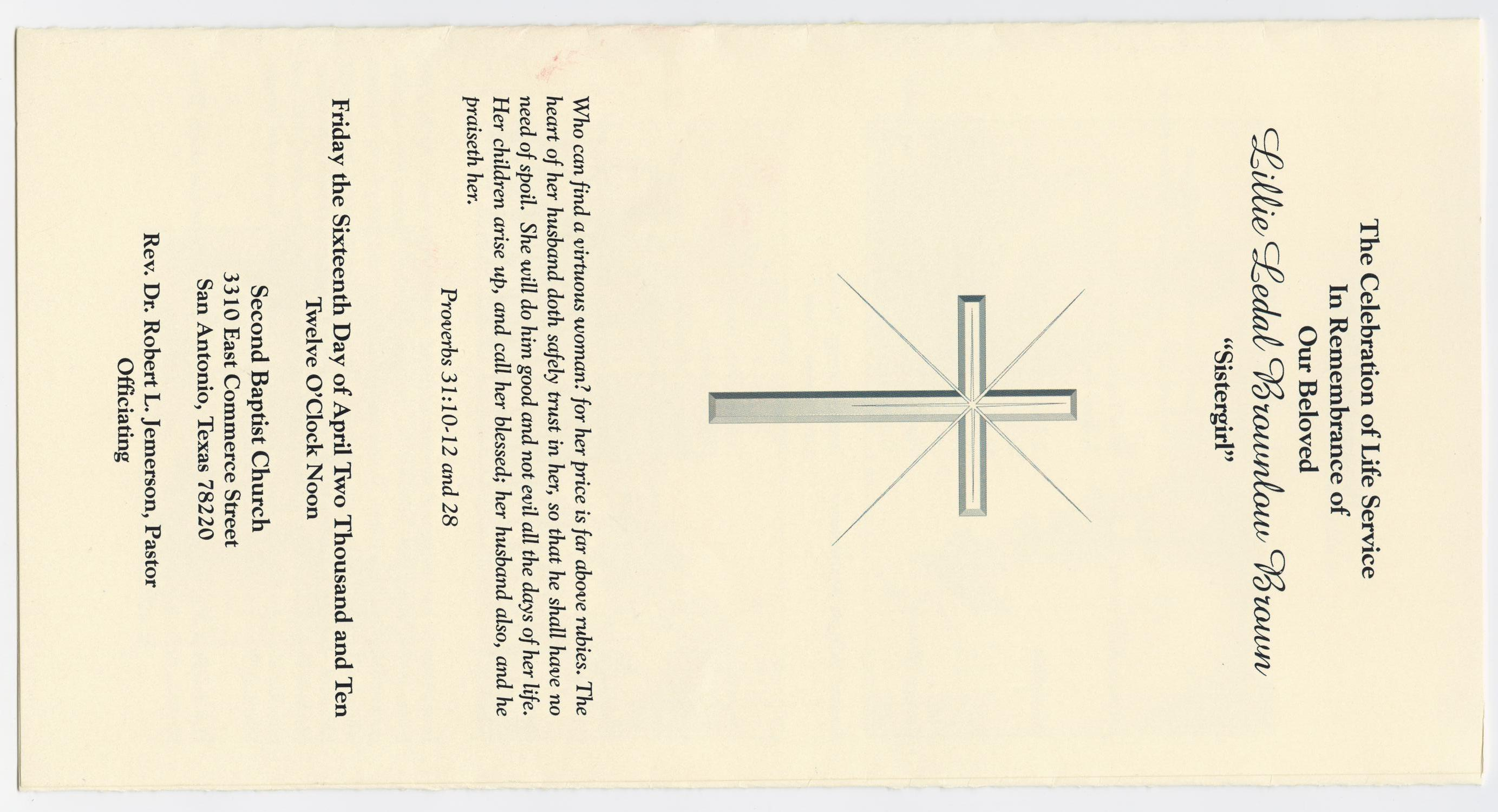 [Funeral Program for Lillie Ledal Brownlow Brown, April 16, 2010]                                                                                                      [Sequence #]: 1 of 3