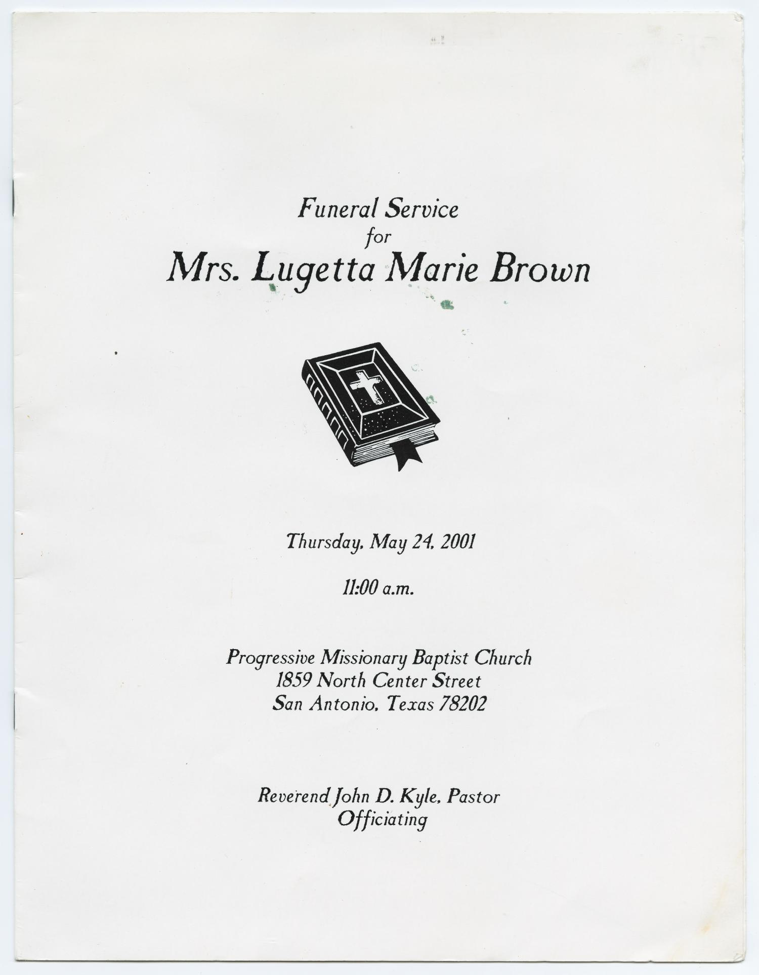 [Funeral Program for Lugetta Marie Brown, May 24, 2001]                                                                                                      [Sequence #]: 1 of 8