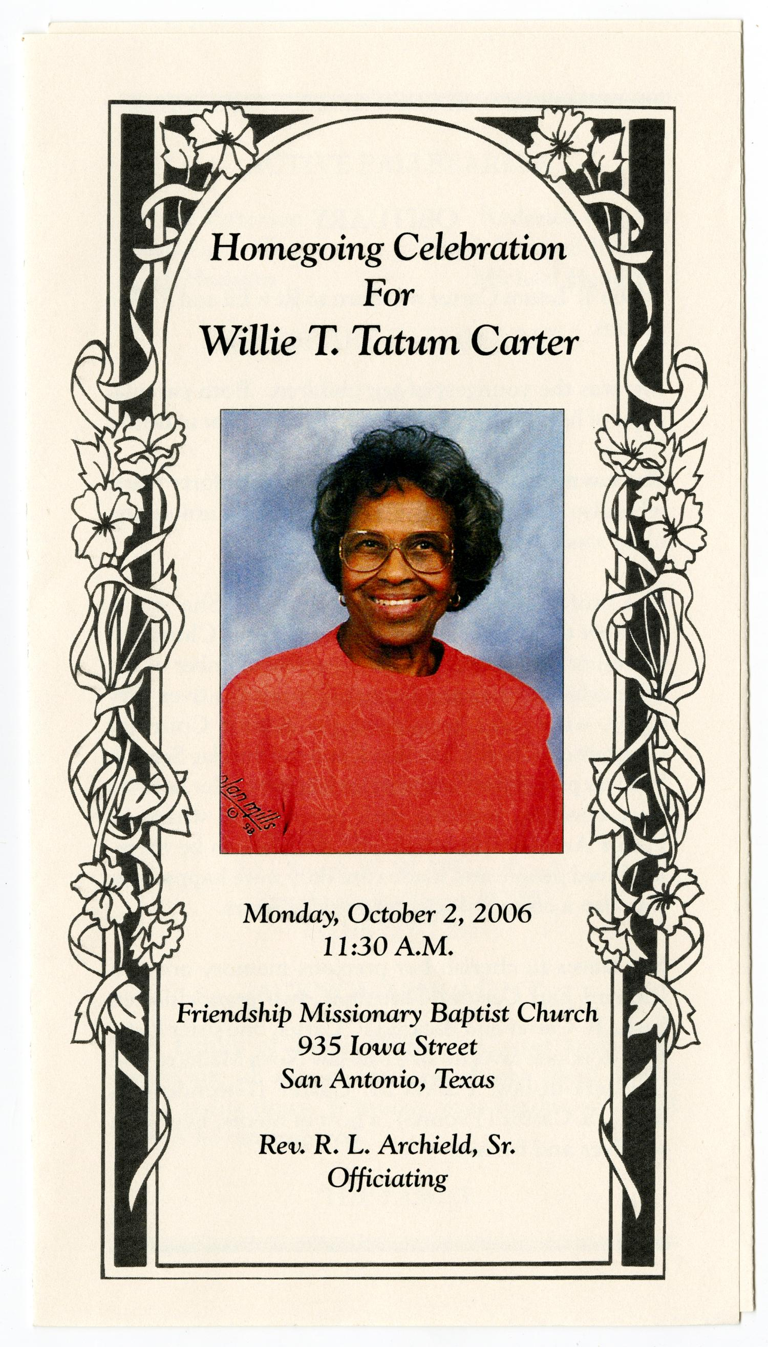 [Funeral Program for Willie Tatum Carter, October 2, 2006]                                                                                                      [Sequence #]: 1 of 3