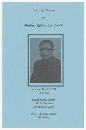 [Funeral Program for Brother Robert Lee Crunk, May 25, 1991]
