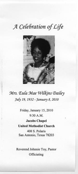 [Funeral Program for Eula Mae Wilkins Dailey, January 15, 2010]