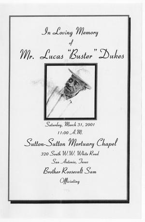 "Primary view of object titled '[Funeral Program for Lucas ""Buster"" Dukes, March 31, 2001]'."