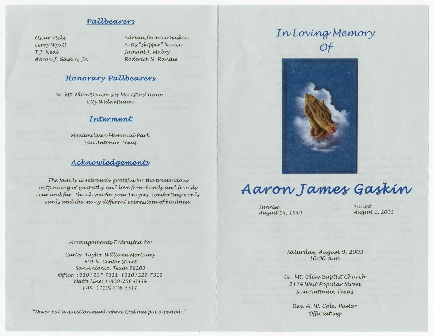 [Funeral Program for Aaron James Gaskin, August 9, 2003]                                                                                                      [Sequence #]: 3 of 3