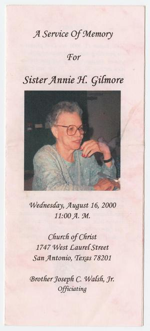 [Funeral Program for  Annie H. Gilmore, August 16, 2000]