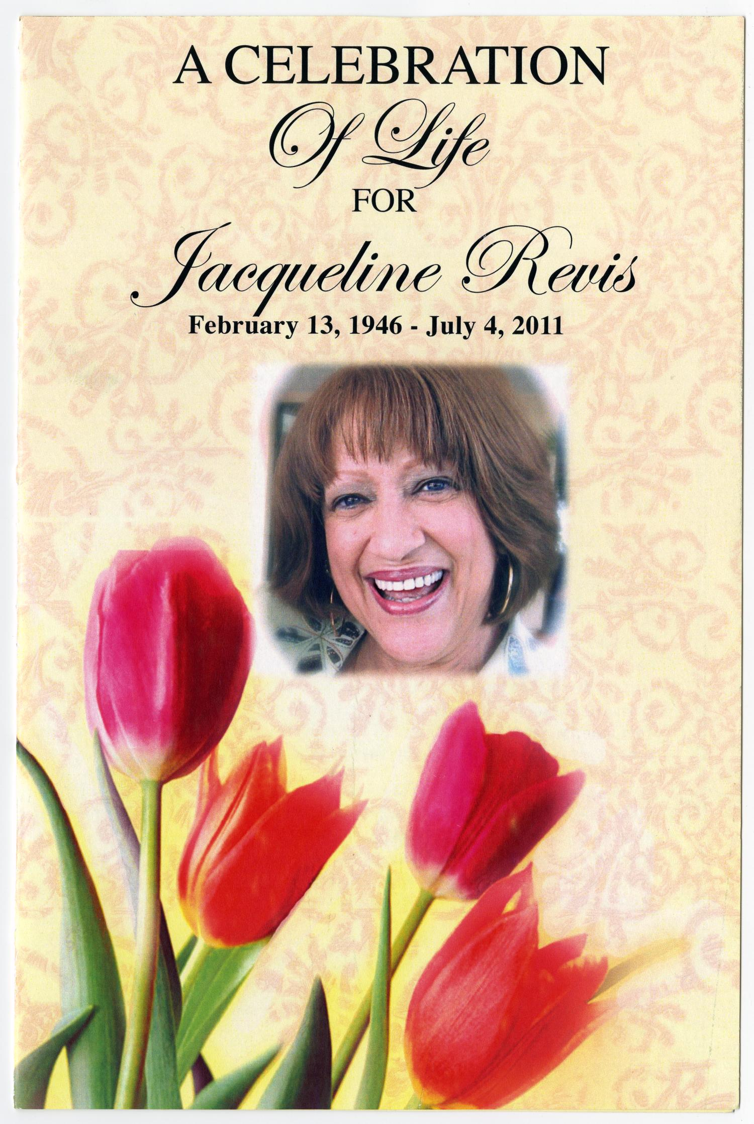 [Funeral Program for Jacqueline Revis, July 11, 2011]                                                                                                      [Sequence #]: 1 of 5