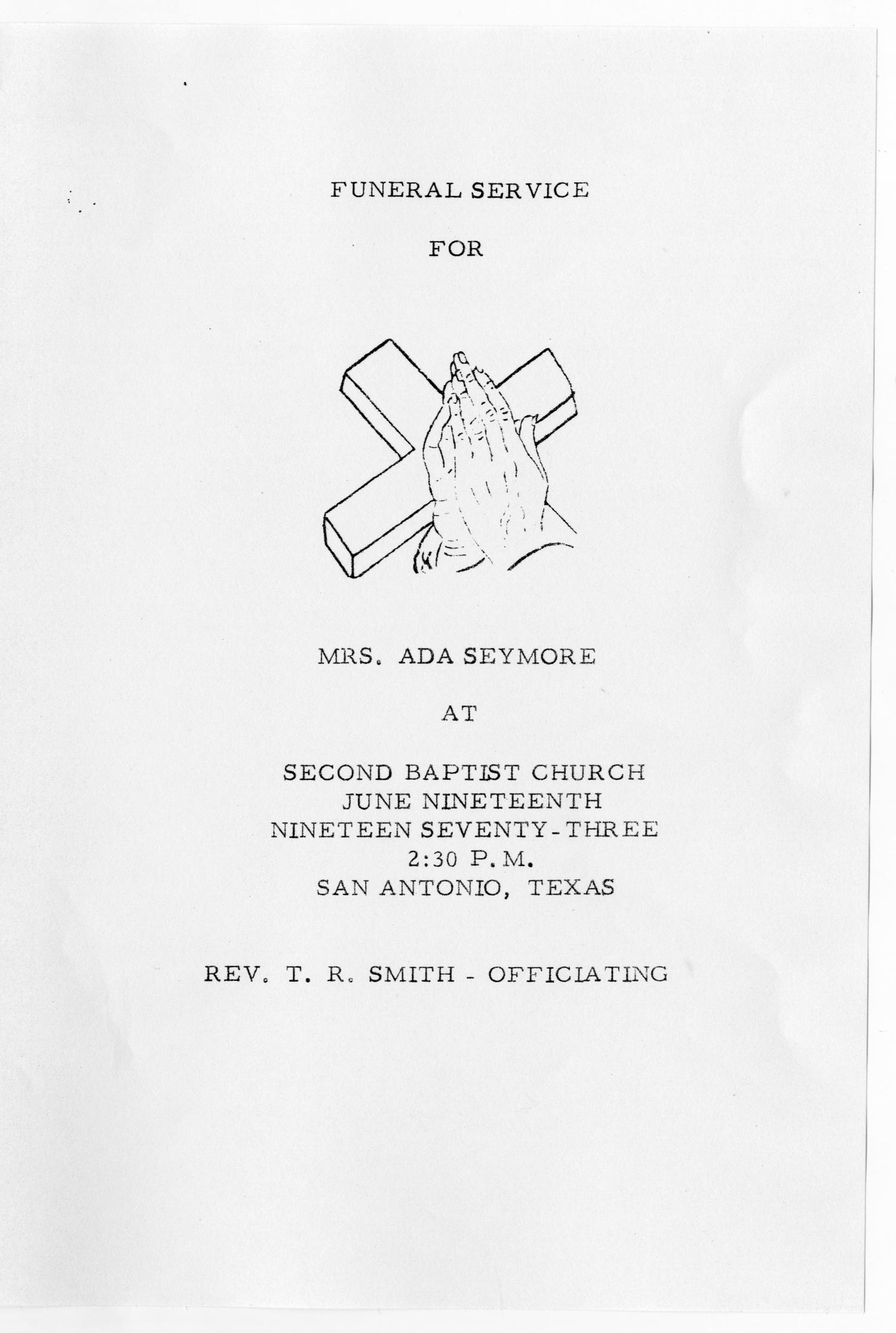 [Funeral Program for Ada Seymore, June 19, 1973]                                                                                                      [Sequence #]: 1 of 3