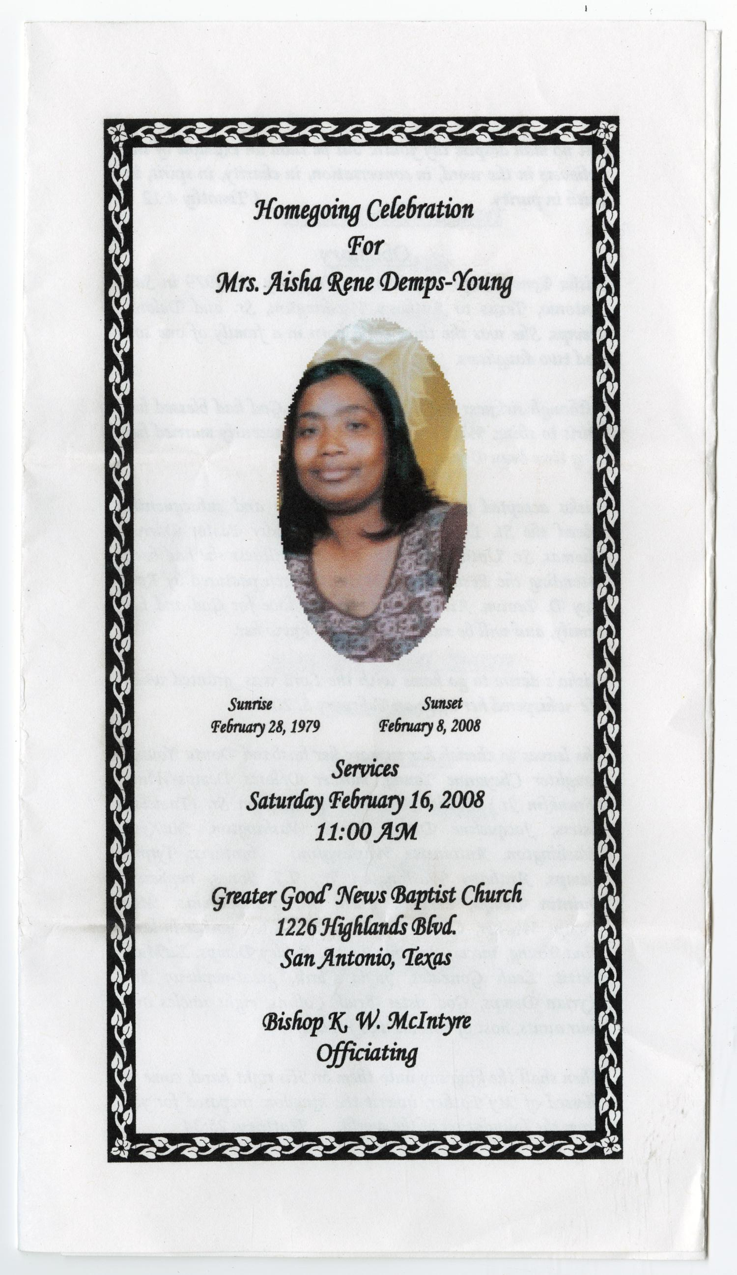 [Funeral Program for Aisha Rene Demps-Young, February 16, 2008]                                                                                                      [Sequence #]: 1 of 3
