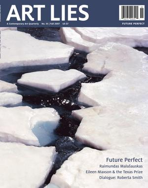 Primary view of Art Lies, Volume 55, Fall 2007