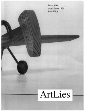 Primary view of object titled 'Art Lies, Volume 10, April-June 1996'.