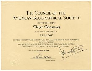 Primary view of object titled '[Dr. Meyer Bodansky's Certification of Fellowship from the Council of the American Geographical Society]'.