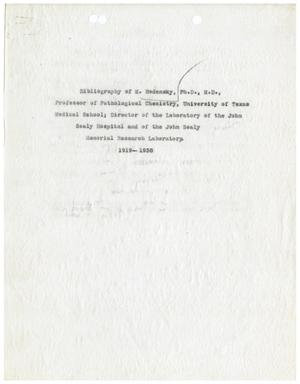 Primary view of object titled 'Bibliography of Meyer Bodansky, Ph.D, M.D., Professor of Pathological Chemistry, University of Texas Medical School; Director of the Laboratory of the John Sealy Hospital and of the John Sealy Memorial Research Laboratory'.