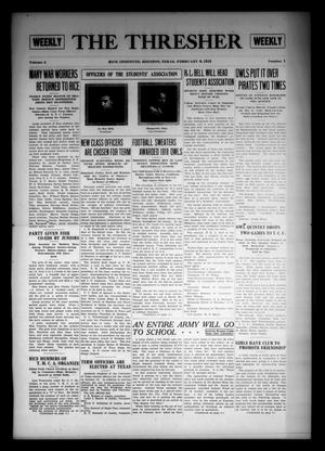 The Thresher (Houston, Tex.), Vol. 4, No. 1, Ed. 1 Thursday, February 6, 1919