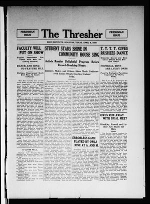 Primary view of object titled 'The Thresher (Houston, Tex.), Vol. [5], Ed. 1 Thursday, April 8, 1920'.