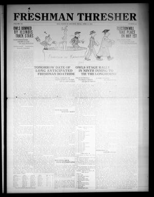 The Thresher (Houston, Tex.), Vol. 7, No. 23, Ed. 1 Friday, April 21, 1922