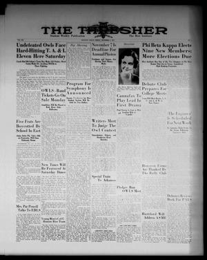 Primary view of object titled 'The Thresher (Houston, Tex.), Vol. 20, No. 8, Ed. 1 Friday, November 2, 1934'.