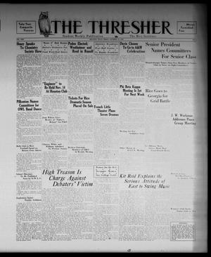 Primary view of object titled 'The Thresher (Houston, Tex.), Vol. 22, No. 4, Ed. 1 Friday, October 16, 1936'.