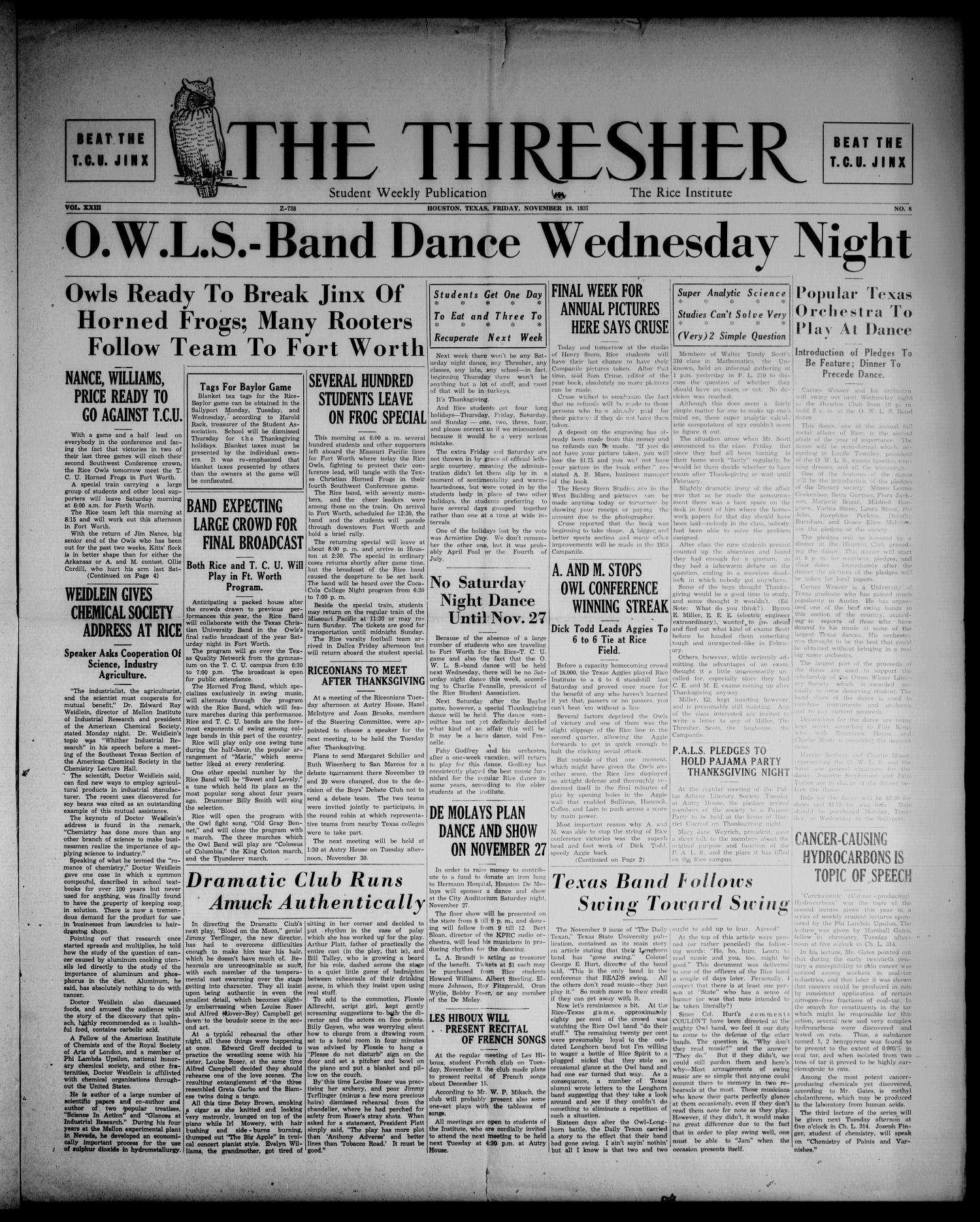 The Thresher (Houston, Tex.), Vol. 23, No. 8, Ed. 1 Friday, November 19, 1937                                                                                                      [Sequence #]: 1 of 4