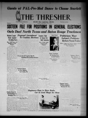 Primary view of object titled 'The Thresher (Houston, Tex.), Vol. 25, No. 26, Ed. 1 Friday, April 19, 1940'.