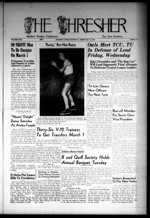 The Thresher (Houston, Tex.), Vol. 29, No. 27, Ed. 1 Thursday, February 10, 1944
