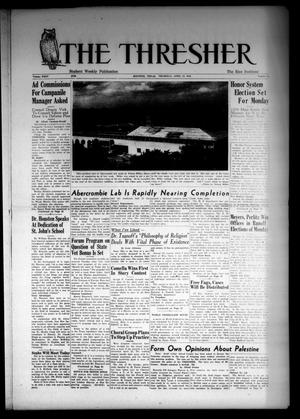Primary view of object titled 'The Thresher (Houston, Tex.), Vol. 35, No. 24, Ed. 1 Thursday, April 15, 1948'.
