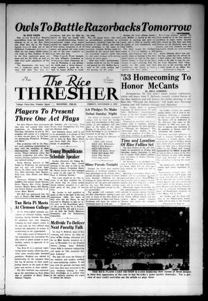 Primary view of object titled 'The Rice Thresher (Houston, Tex.), Vol. 41, No. 8, Ed. 1 Friday, November 6, 1953'.