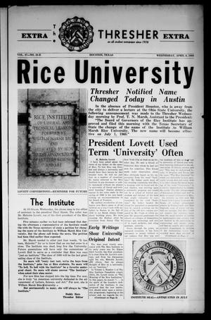 Primary view of object titled 'The Rice Thresher (Houston, Tex.), Vol. 47, No. 25-E, Ed. 1 Wednesday, April 6, 1960'.