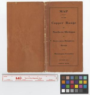 Primary view of object titled 'Map of the copper range in T. 51 R. 37 and adjacent parts, Ontonagon County, Michigan showing the location of the mines and principal beds [Map Cover].'.