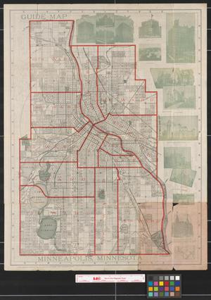 Primary view of object titled 'Guide map of Minneapolis, Minnesota : accurately locating all streets and avenues, also giving the route of every street car line, with distinguishing colors of signs and lights, together with the transfer system, etc. : a complete guide combined with a few facts about the Flour City.'.
