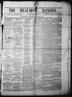 Primary view of object titled 'The Beaumont Banner (Beaumont, Tex.), Vol. 1, No. 52, Ed. 1 Tuesday, May 21, 1861'.