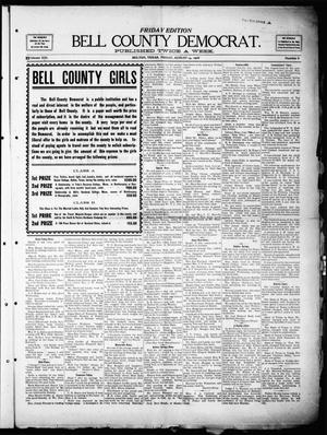 Primary view of object titled 'Bell County Democrat (Belton, Tex.), Vol. 13, No. 8, Ed. 1 Friday, August 14, 1908'.
