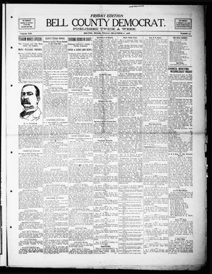 Primary view of object titled 'Bell County Democrat (Belton, Tex.), Vol. 13, No. 42, Ed. 1 Friday, December 11, 1908'.