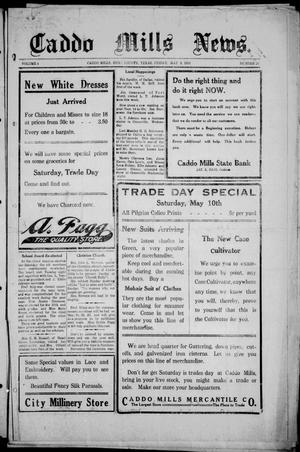 Primary view of object titled 'Caddo Mills News. (Caddo Mills, Tex.), Vol. 4, No. 24, Ed. 1 Friday, May 9, 1913'.