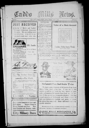 Primary view of object titled 'Caddo Mills News. (Caddo Mills, Tex.), Vol. 4, No. 28, Ed. 1 Friday, June 6, 1913'.