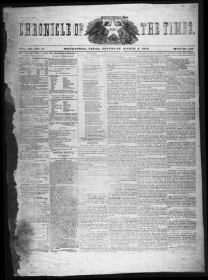 Primary view of object titled 'Chronicle of the Times (Matagorda, Tex.), Vol. 3, No. 21, Ed. 1 Saturday, March 6, 1858'.